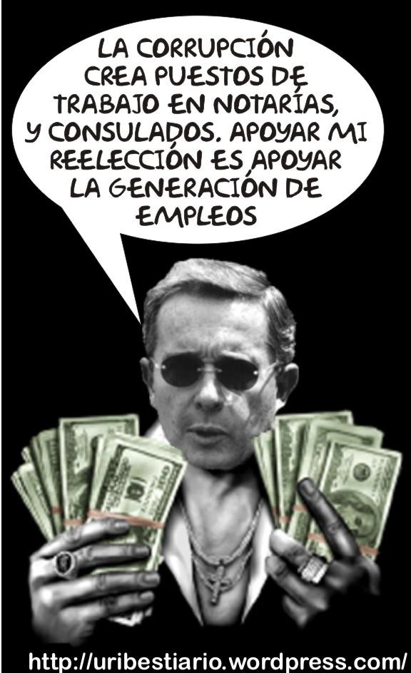 Reelegir a Uribe es apoyar la Corrupcion